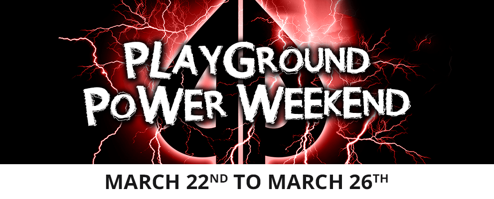 Playground Power Weekend March 2018