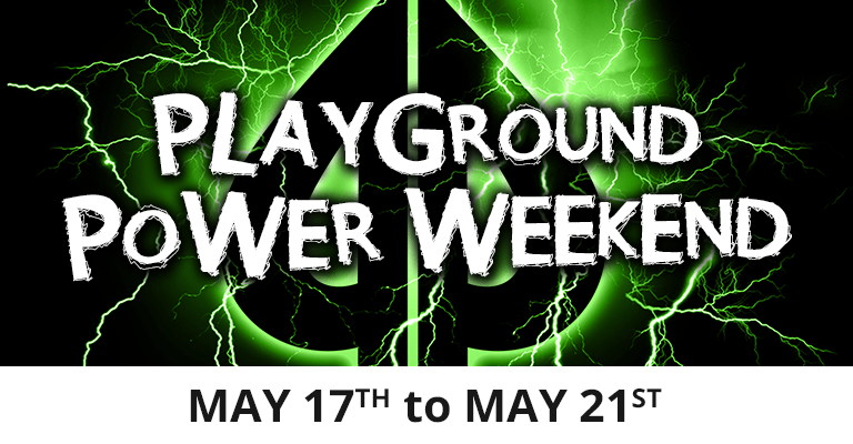 Playground Power Weekend May 2018