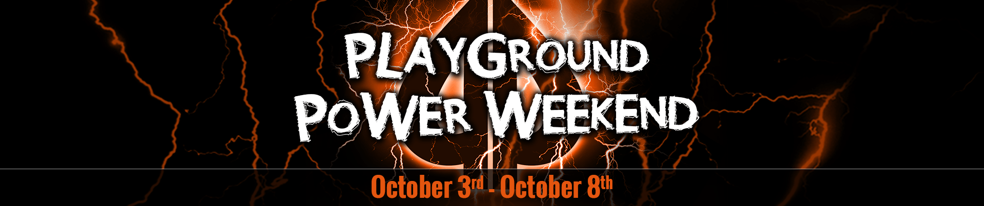 Playground Power Weekend October 2018