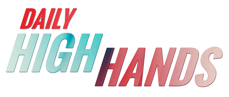Daily High Hands promotions