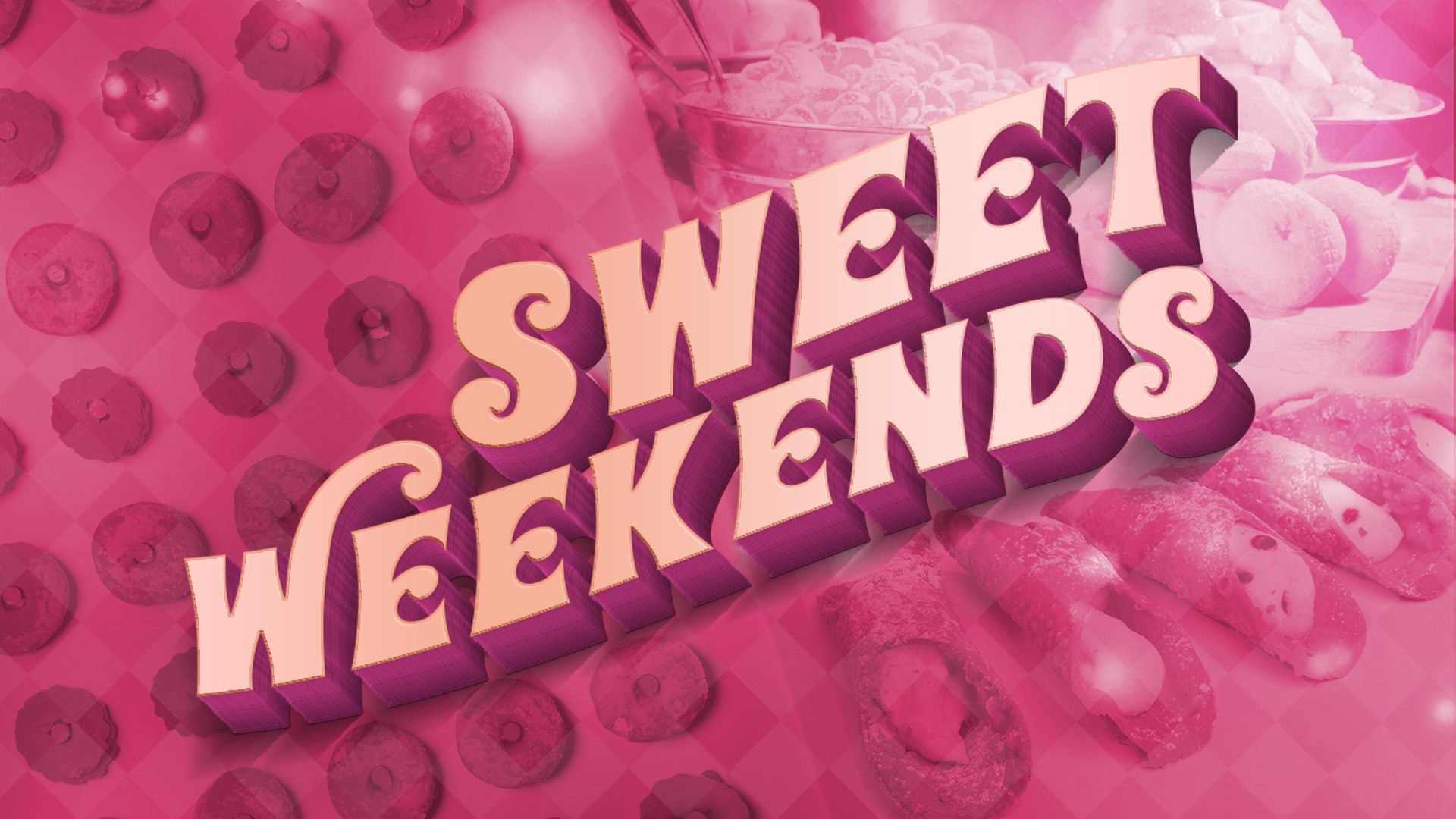Sweet Weekends